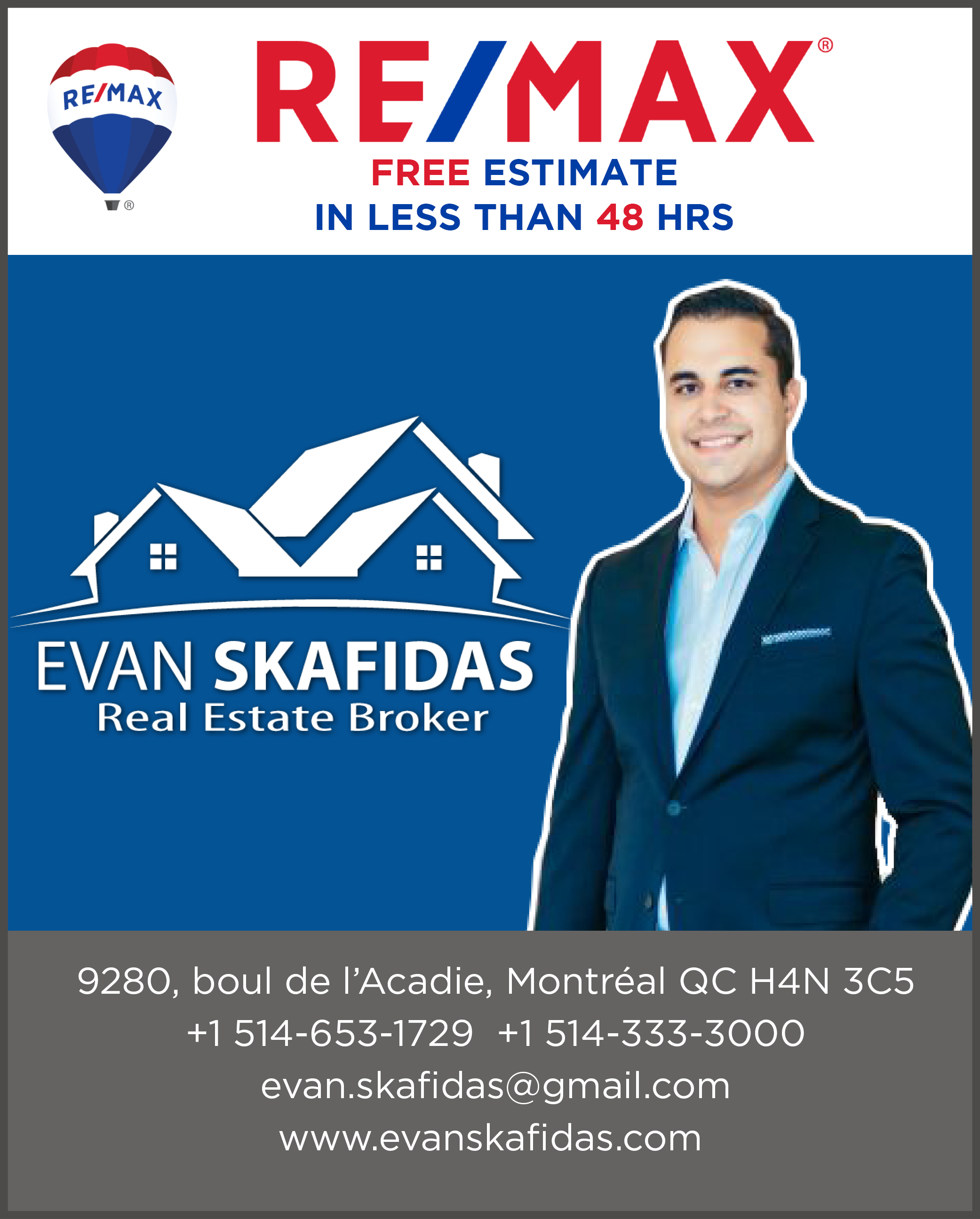 Evan Skafidas/ Remax